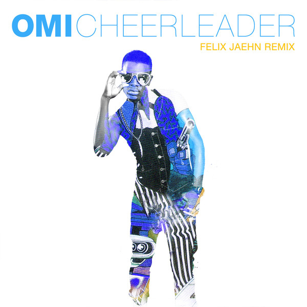 OMI «Cheerleader» (Felix Jaehn)