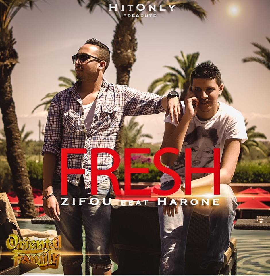 Oriental Family « Fresh » Zifou feat Harone