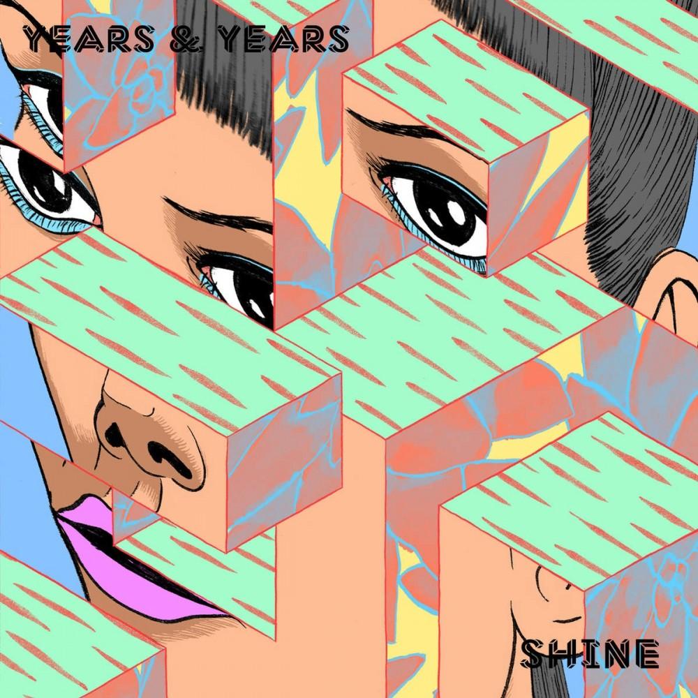 Years & Years «Shine»
