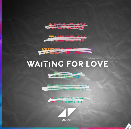 Avicii « Waiting For Love »