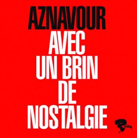 Charles Aznavour «Avec Un Brin De Nostalgie»