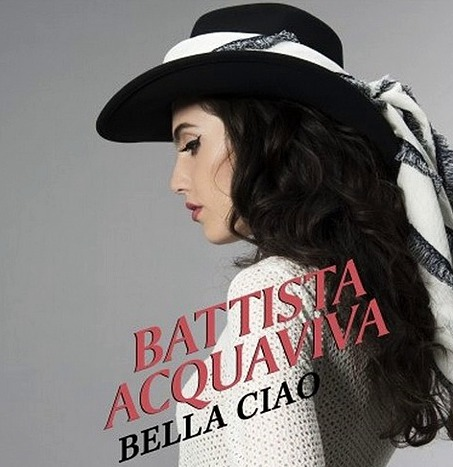 Battista Acquaviva «Bella Ciao»