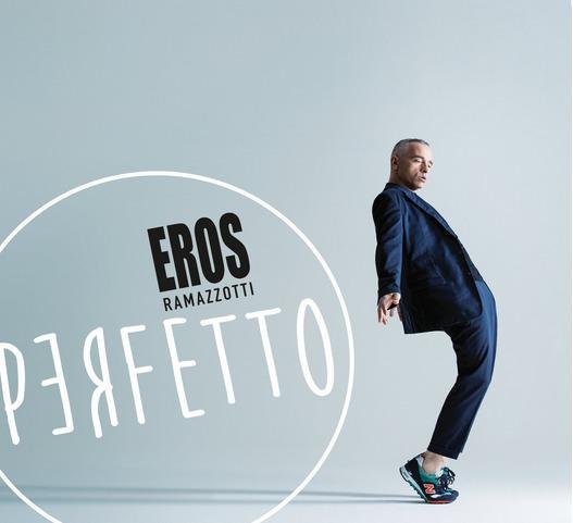 Eros Ramazzotti «Perfetto»