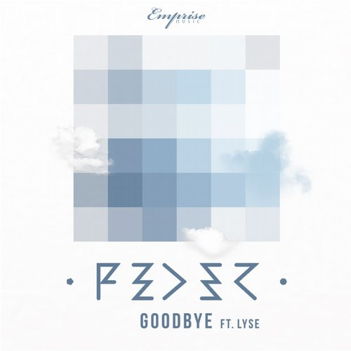Feder « Goodbye » feat Lyse