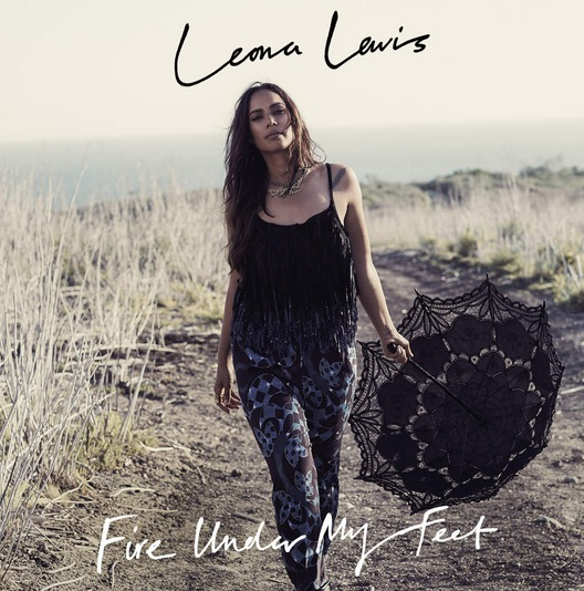 Leona Lewis « Fire Under My Feet »