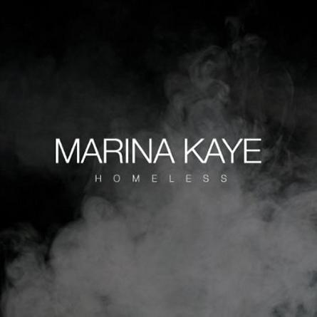 Marina Kaye «Homeless»