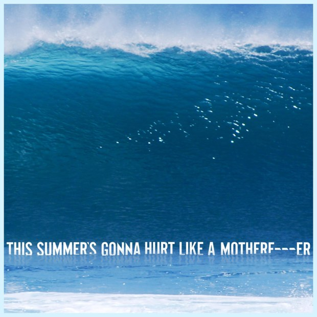Maroon 5 « This Summer's Gonna Hurt Like a MotherFucker »