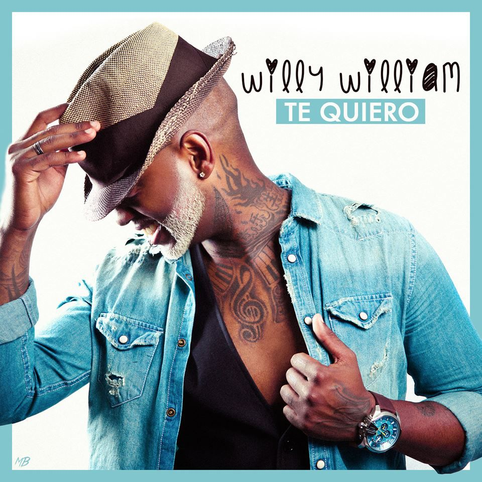 Willy William « Te Quiero »