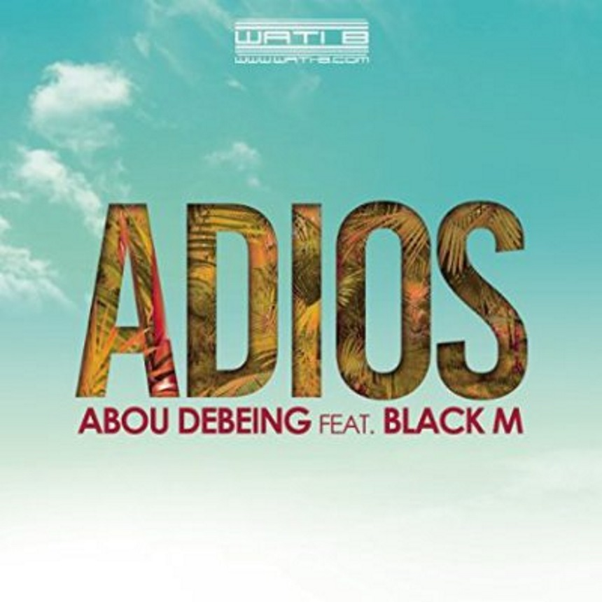 Abou Debeing « Adios » feat Black M