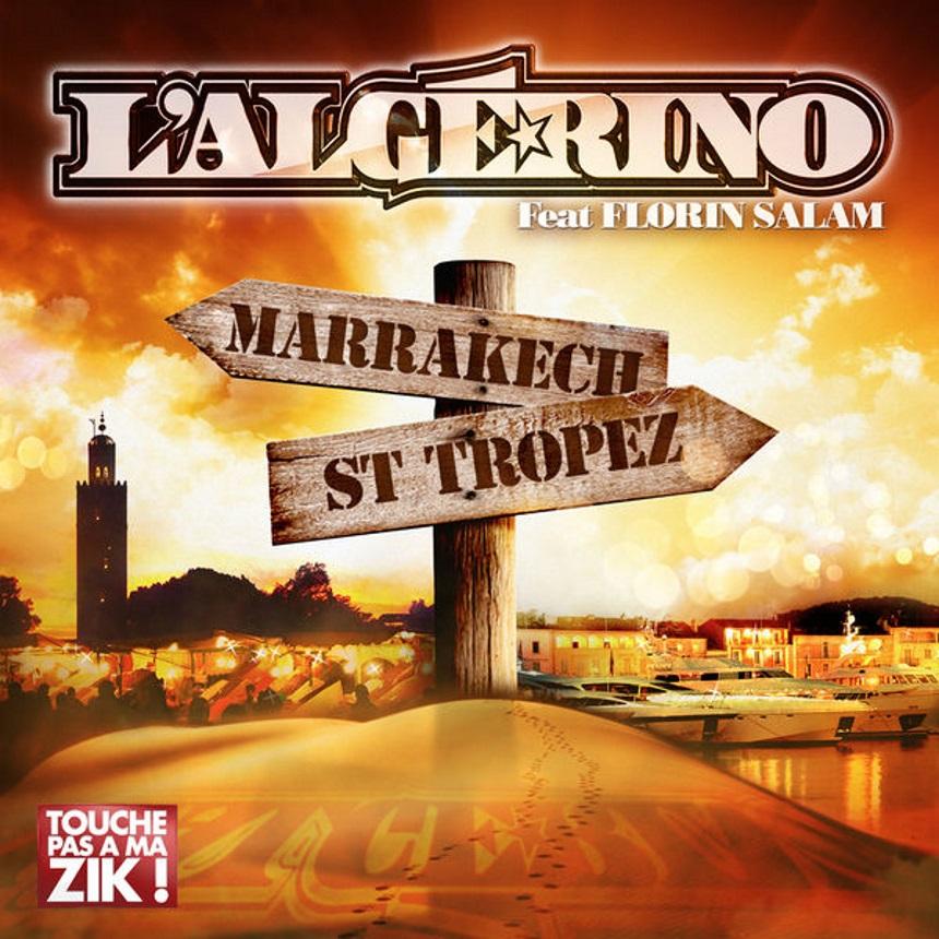 L'Algerino «Marrakech Saint Tropez» feat Florin Salam