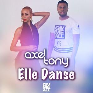 Axel Tony «Elle Danse»
