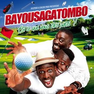 Bayou Saga Tombo «Est-ce Que Vous Êtes Prêts»