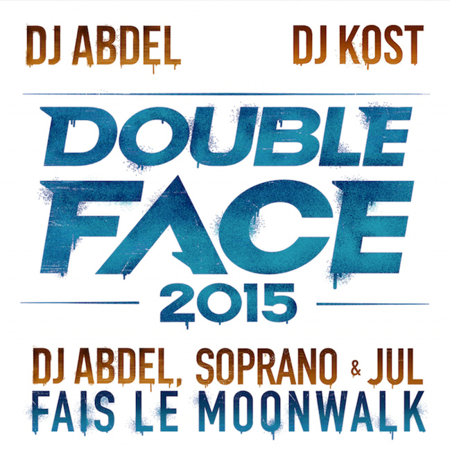 « Fais Le Moonwalk » DJ Abdel feat Soprano & Jul