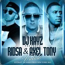 DJ Kayz «Validé» feat RIDSA & Axel Tony