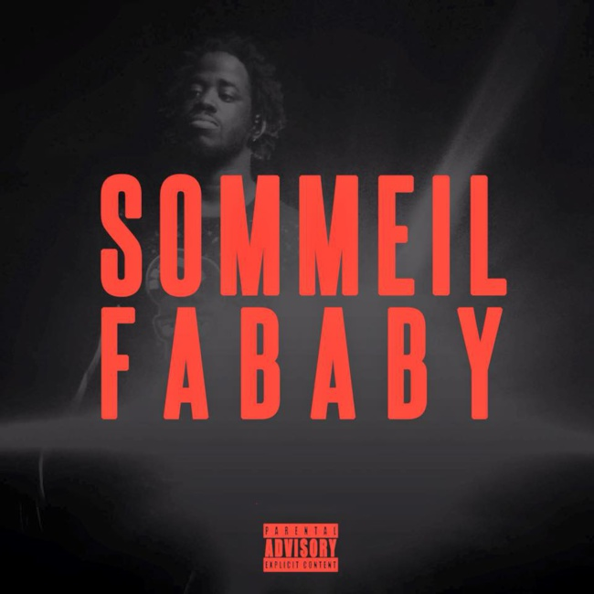 Fababy « Sommeil » (Dis Leur)