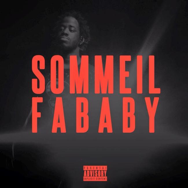Fababy «Sommeil» (Dis Leur)