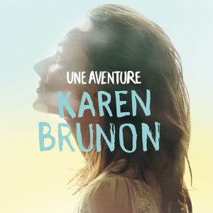 Karen-Brunon-Une-Aventure
