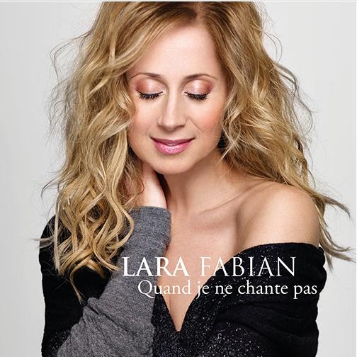 Lara Fabian «Quand Je Ne Chante Pas»