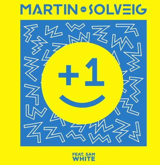 Martin Solveig «+1» feat Sam White
