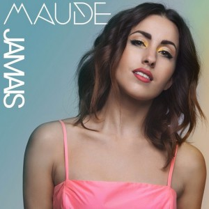 Maude-Jamais