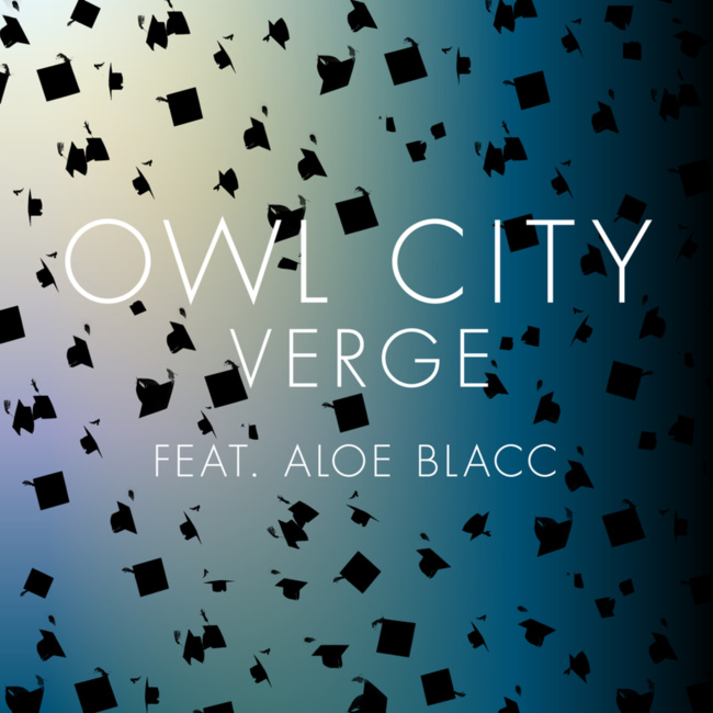 Owl City « Verge » feat Aloe Blacc