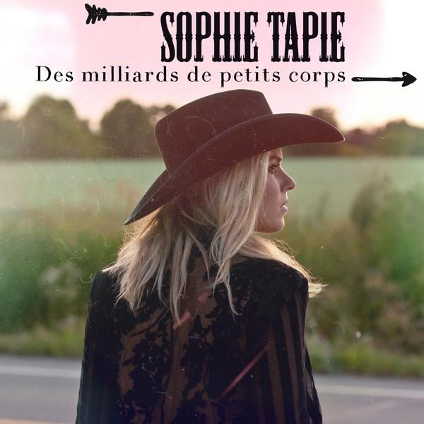 Sophie Tapie «Des Milliards De Petits Corps»