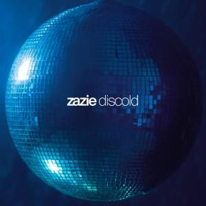 Zazie-Discold