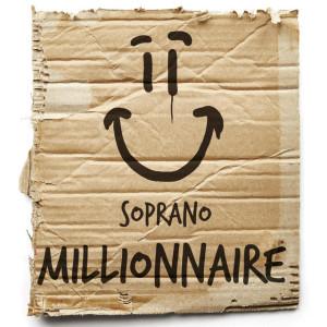 Soprano-Millionnaire
