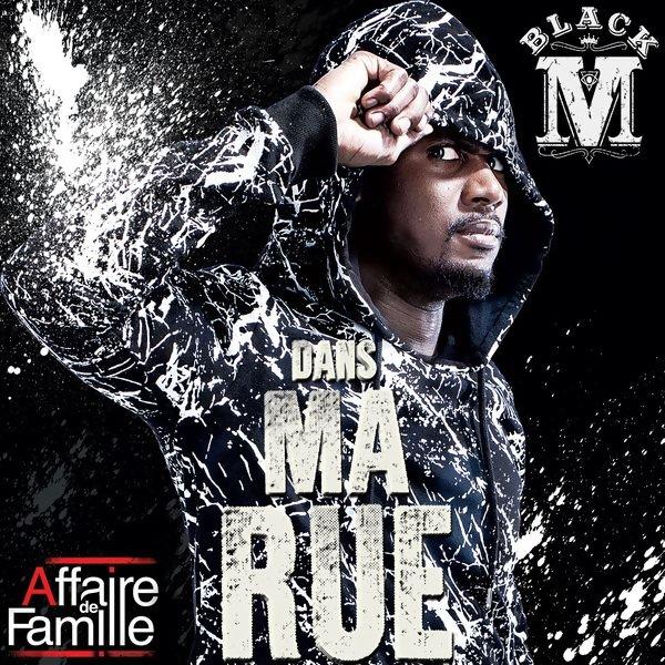 Black M «Dans Ma Rue»