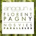 Anggun & Florent Pagny «Nos Vies Parallèles»