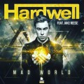 Hardwell « Mad World »