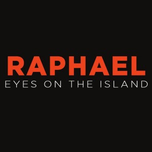 Raphael-Eyes-on-the-Island