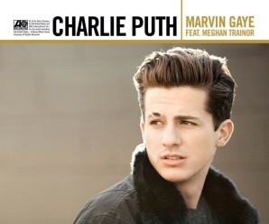 Charlie Puth « Marvin Gaye » feat Meghan Trainor