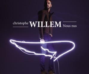 Christophe Willem «Nous Nus»