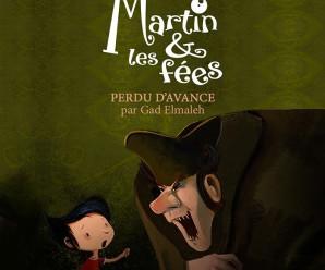 Martin & Les Fées «Perdu D'avance» (Gad Elmaleh)