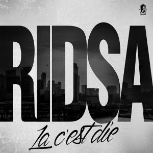 RIDSA-La-C'est-Die
