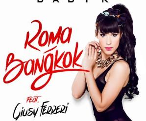 Baby K «Roma Bangkok» feat Giusy Ferreri
