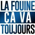 La Fouine «Ça Va Toujours»
