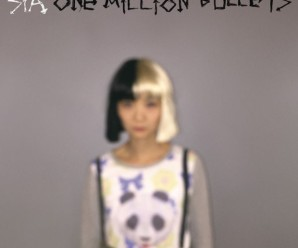 Sia « One Million Bullets »