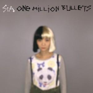 Sia-One-Million-Bullets