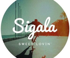 Sigala «Sweet Lovin'»