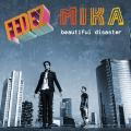Fedez & Mika «Beautiful Disaster»