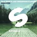 Felix Jaehn feat Lost Frequencies & Linying «Eagle Eyes»