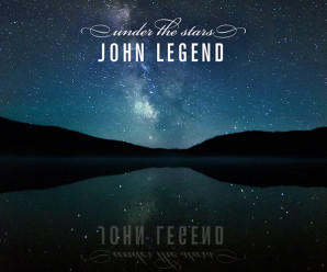 John Legend «Under The Stars»