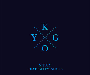 Kygo « Stay » feat Maty Noyes