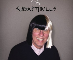 Sia « Cheap Thrills »