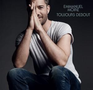 Emmanuel-Moire-Toujours-Debout