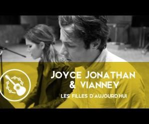 Joyce Jonathan & Vianney – Les Filles d'aujourd'hui