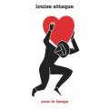 Louise Attaque «Avec Le Temps»