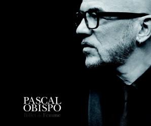 Pascal Obispo «Je ne sais plus, je ne veux plus»